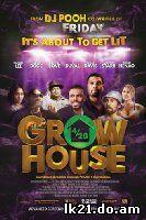 Grow House (2017)