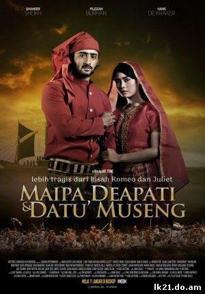 Maipa Deapati dan Datu Museng (2018)