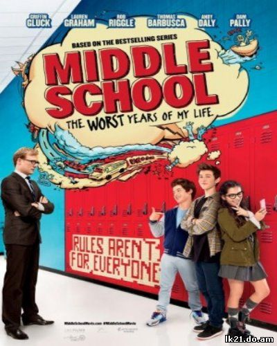 Middle School: The Worst Years of My Life (2017)